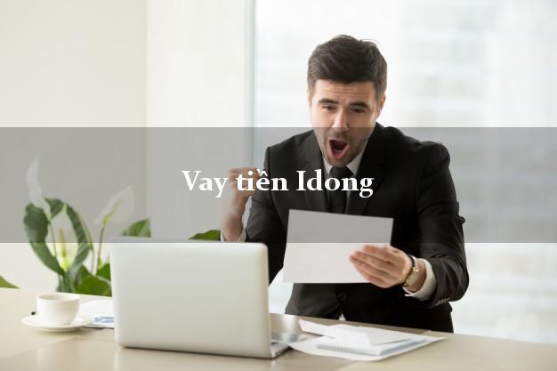 Hướng dẫn vay tiền Idong
