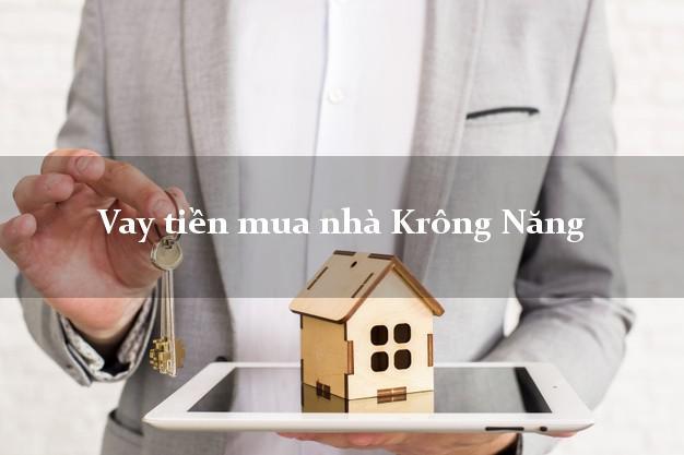 Vay tiền mua nhà Krông Năng Đắk Lắk