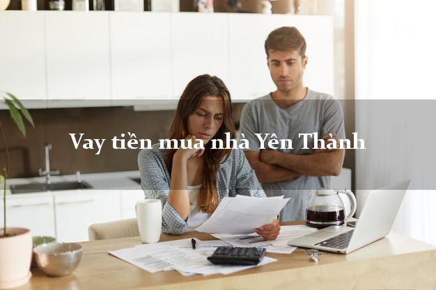 Vay tiền mua nhà Yên Thành Nghệ An