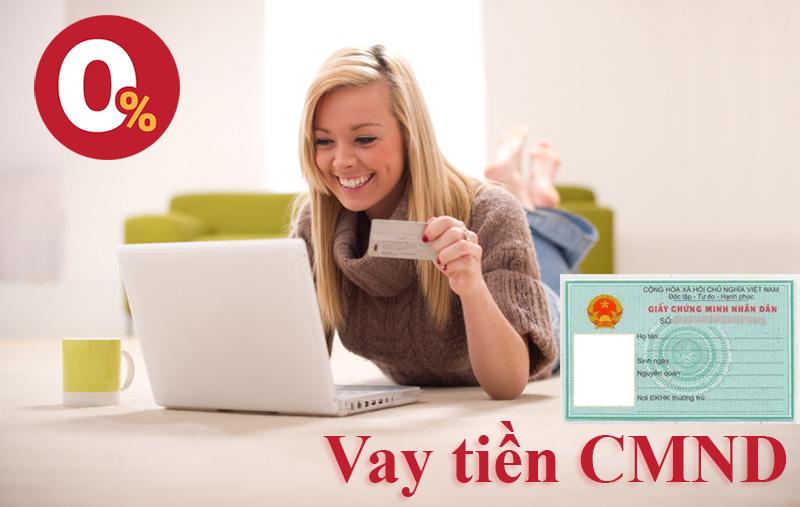 Vay tien CMND online