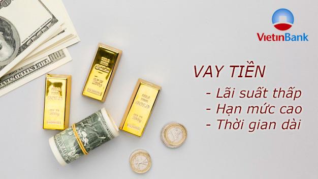 Hướng dẫn vay tiền VietinBank tháng 5/2021
