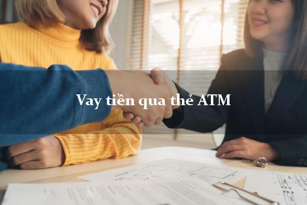 Vay tiền qua thẻ ATM Không Gặp Mặt
